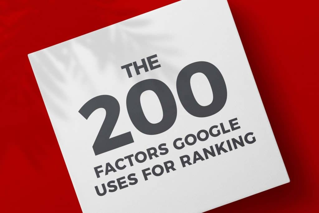 The 200 Factors Google uses for Ranking